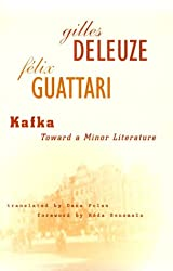 Kafka: Toward a Minor Literature (Theory and History of Literature)
