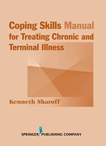 Coping Skills Therapy for Managing Chronic and Terminal Illness (Springer Series on Rehabilitation)