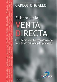 El Libro De La Venta Directa (Spanish Edition)