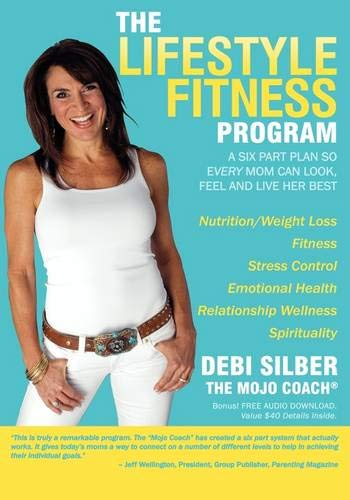 Lifestyle Fitness Program: A Six Part Plan So Every Mom Can Look, Feel and Live Her Best: Amazon.es: Silber, Debi: Libros en idiomas extranjeros