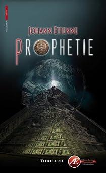 Prophétie par Etienne