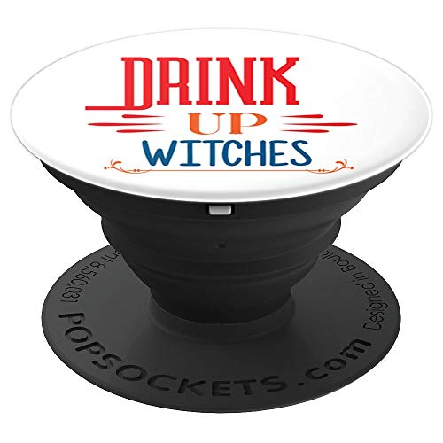 Positive Quotes White Halloween Drinking Witch Funny Sayings - PopSockets Grip and Stand for Phones and Tablets