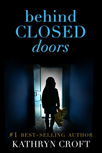 Behind Closed Doors: A gripping psychological - Croft Doors