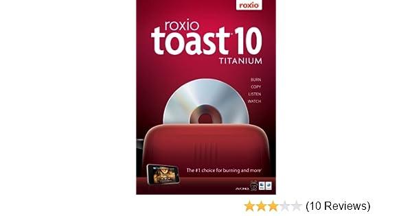 Roxio toast 10 titanium for mac free download.