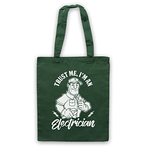 Trust Me I'm An Electrician Funny Work Slogan Bolso Verde Oscuro