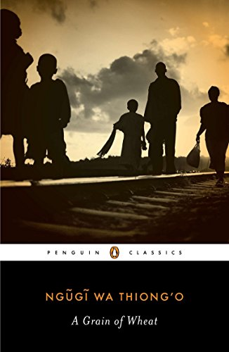 Series Penguin - A Grain of Wheat (Penguin African Writers Series)