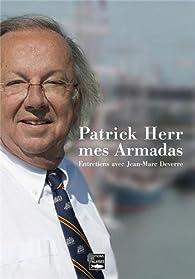 Patrick Herr, Mes armadas par  Jean Marc Deverre