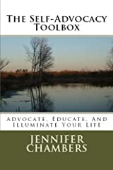 The Self-Advocacy Toolbox: Advocate, Educate, And Illuminate Your Life Paperback