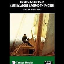 Sailing Alone Around the World   Livre audio Auteur(s) : Joshua Slocum Narrateur(s) : Alan Sklar