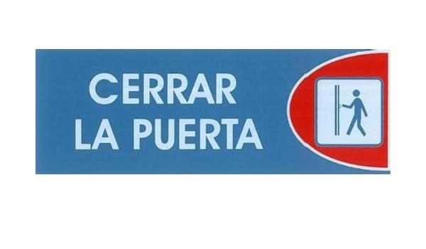 CERRAR LA PUERTA. CARTEL LETRERO ADHESIVO 18 X 6 CMS. PLACA ...