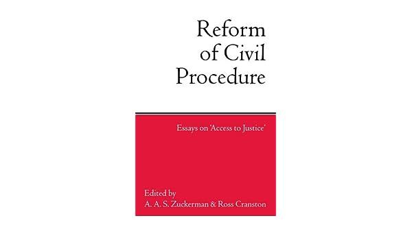 Reform of Civil Procedure: Essays on