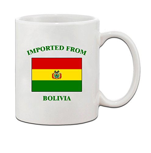 Imported From Bolivia Bolivian Bolivians Ceramic Coffee Tea Mug Cup - Holiday Christmas Hanukkah Gift for Men & Women