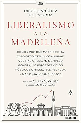 Liberalismo a la madrileña de Diego Sánchez de la Cruz