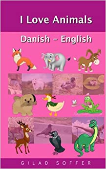 I Love Animals Danish - English