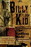 Download Billy the Kid: The Endless Ride in PDF ePUB Free Online