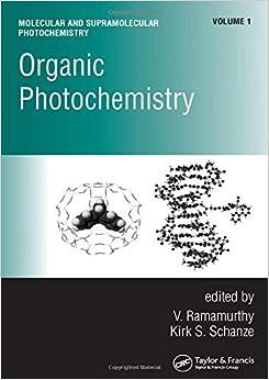 Organic Photochemistry: 1 (Molecular and Supramolecular Photochemistry) 9780824700126 Chemistry Books at amazon