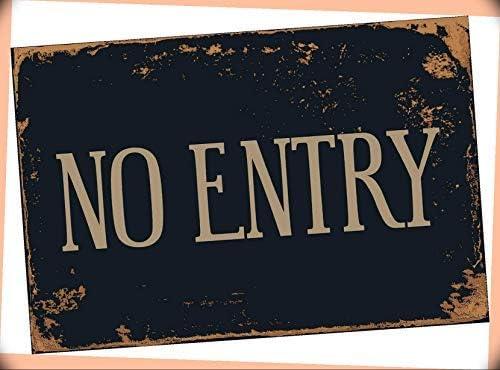 "NewSSign No Entry 8"" x 12"" inch UV Inks Aluminum Printed (.040) Metal Vintage Sign Retro Decor #HMG-1034PI Warranity by PrMch [並行輸入品]"