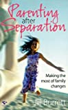 Parenting after Separation, Jill Burrett, 1876451378