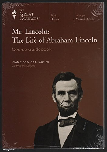 Mr. Lincoln: The Life of Abraham (Great Audio)