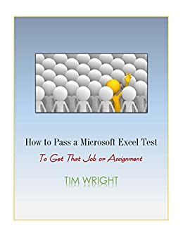 amazon com how to pass a microsoft excel test to get that job or