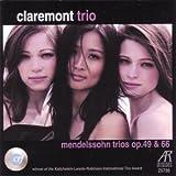 Mendelssohn: Trios Op. 49 & 66
