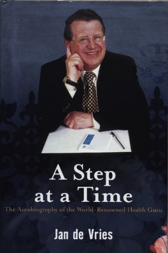 A Step at a Time: The Autobiography of the World-Renowned Health - Hawkings Ford Tom