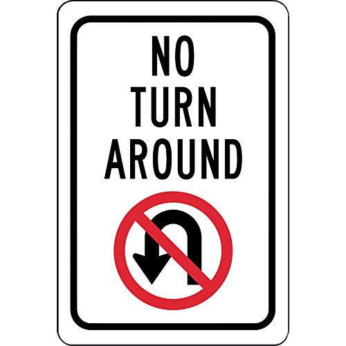 (Traffic Signs - No Turn Around Sign with Symbol Street Sign 12 x 18 Aluminum Metal Sign Street Weather Approved Sign 0.04)