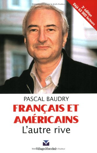 Francais et Americains: L'autre Rive (2nd French Edition) pdf