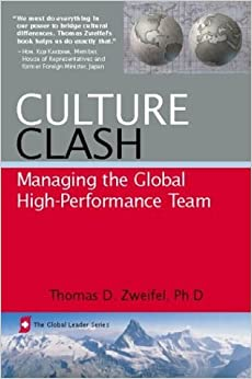 Culture Clash: Managing the Global High-Performance Team (Global Leader) (Global Leader Series)