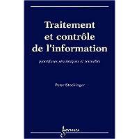 Traitement et contrôle de l'information. Procédures sémiotiques et textuelles