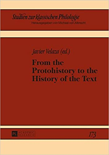 From the Protohistory to the History of the Text Studien zur Klassischen Philologie: Amazon.es: Javier Velaza: Libros en idiomas extranjeros