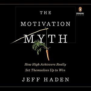 The Motivation Myth Audiobook