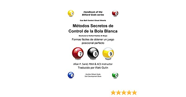 Metodos Secretos de Control de la Bola Blanca: Formas fáciles de ...