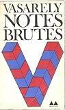 Notes brutes par Vasarely