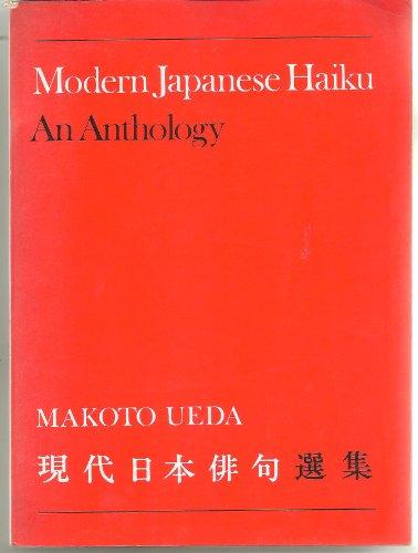 Modern Japanese Haiku: An Anthology