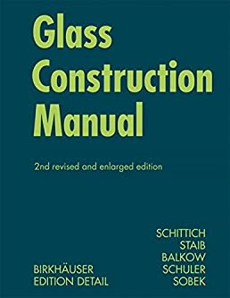 glass construction manual construction manuals amazon co uk rh amazon co uk Facade Systems Building Facades in Architecture
