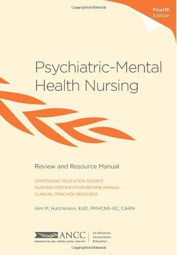 By P, Kim M. Hutchinson EdD - Psychiatric-Mental Health Nursing: Review and Resource Manual (Fourth Edition) (2012-11-16) [Paperback]