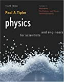 Physics for Scientists and Engineers, Vol. 1: Mechanics, Oscillations and Waves, Thermodynamics (Physics for Scientists & Engineers, Chapters 1-21)