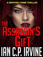 The Assassin's Gift: A gripping crime thriller ( A DCI Campbell McKenzie Mystery) Omnibus Edition Containing Book One & Book Two
