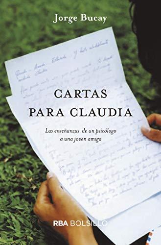 Cartas para Claudia: JORGE BUCAY : 9788492981939: Amazon.com ...