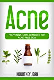 Acne: Proven Natural Remedies for Acne-Free Skin