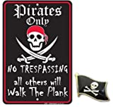 Pirates Only Tin Sign 8 x 12in: more info