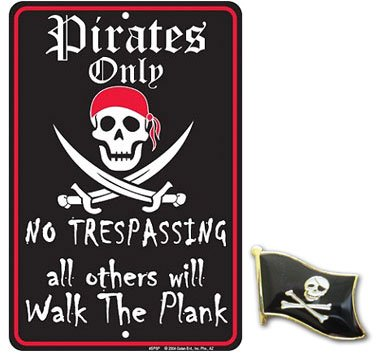 Pirates Only Tin Sign 8 x 12in (Pirate Signs)