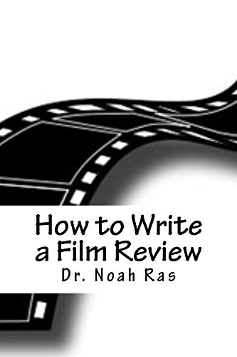 How To Write A Film Review  Kindle Edition By Noah Ras Reference  How To Write A Film Review By Ras Noah