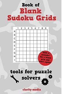 Blank Sudoku 500 Blank 9x9 Grids R J Clarke 9781540355294 Amazon