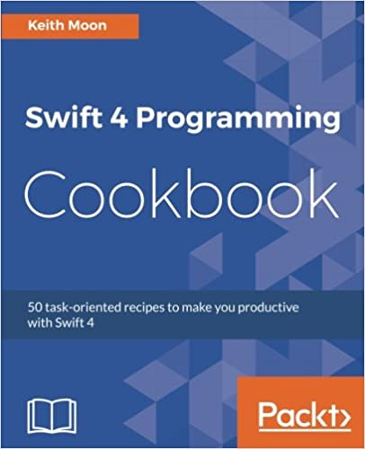 Swift 4 Programming Cookbook