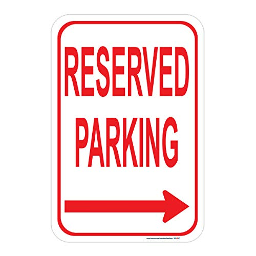 (Reserved Parking (Right Arrow) Sign, Red, Includes Holes, 3M Sheeting, Highest Gauge Aluminum, Laminated, UV Protected, 12