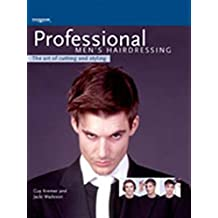 Professional Men's Hairdressing: The Art of Cutting and Styling