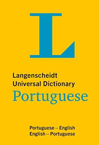 Langenscheidt Universal Dictionary Portuguese (Langenscheidt Universal Dictionaries)