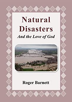 Natural Disasters and the Love of God by [Barnett, Roger]